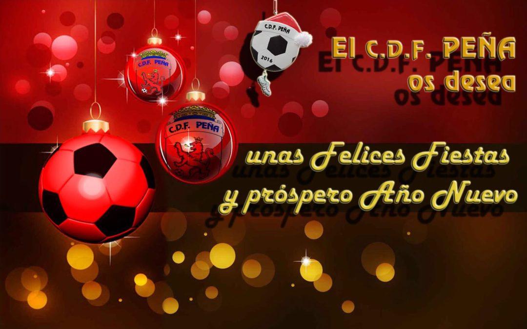 El C.D.F. Peña os desea unas Felices Fiestas y próspero Año Nuevo